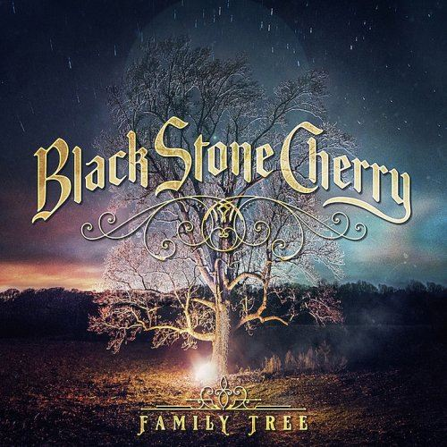 Black Stone Cherry - Family Tree (2018) [MP3|320 Kbps] <Southern Rock, Hard Rock>
