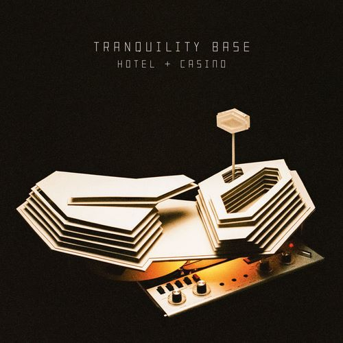 Arctic Monkeys - Tranquility Base Hotel & Casino (2018)