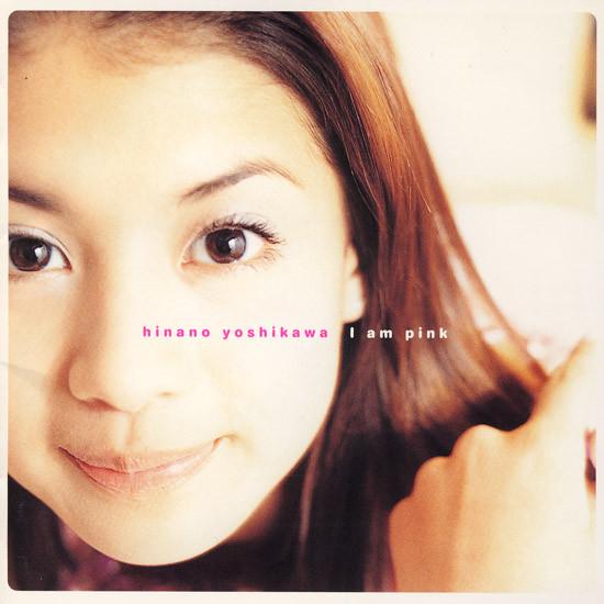 20180525.0502.3 Hinano Yoshikawa - I am Pink (1998) cover.jpg