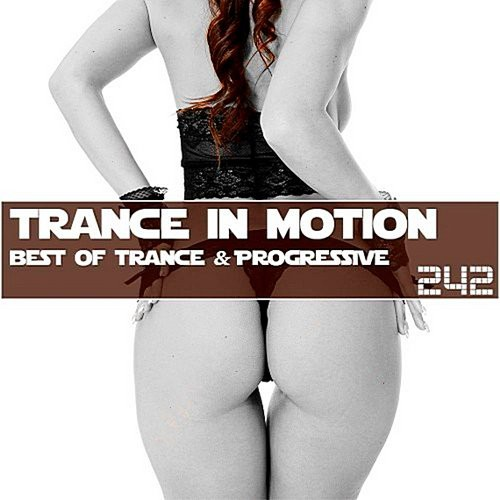 VA - Trance In Motion Vol.242  (2018)