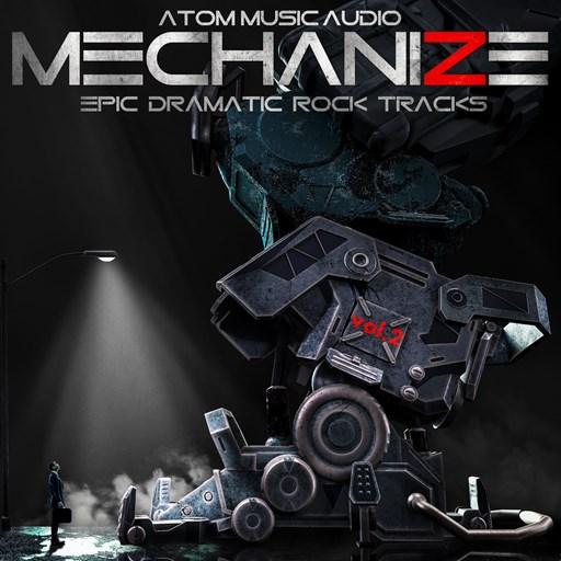 Atom Music Audio - Mechanize, Vol. 2 Epic Dramatic Rock Tracks (2018) [MP3|320 Kbps] <Soundtrack, Instrumental, Epic Orchestral>