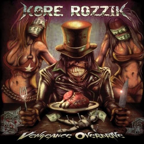(Hard Rock) Kore Rozzik - Vengeance Overdrive - 2018, MP3, 320 kbps