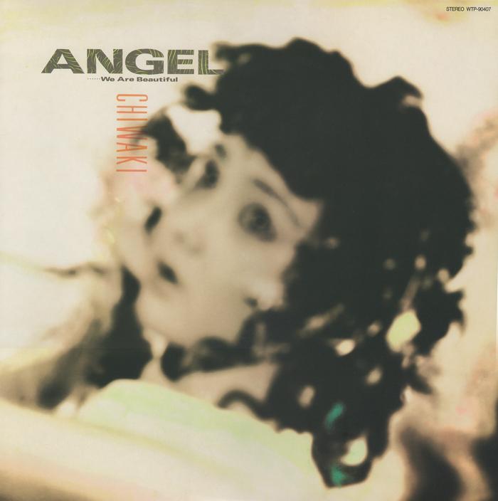 20180722.0057.42 Mayumi Chiwaki - Angel.....We Are Beautiful (1986) (vinyl) cover.jpg