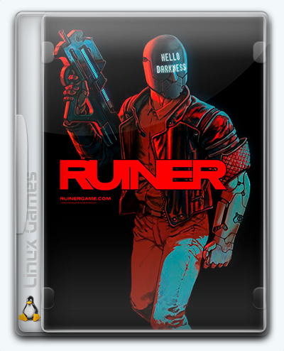 (Linux) RUINER (2017) [Ru/Multi] (1.05h) License GOG
