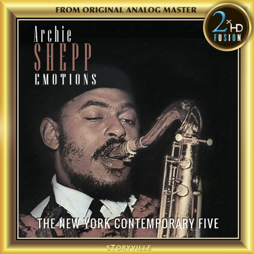 [TR24][OF] Archie Shepp & The New York ContemporaryFive - Emotions (Remastered)- 1963 / 2018 (Free Jazz)