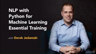 [Lynda.com / Derek Jedamski] NLP with Python for Machine Learning Essential Training [2018, ENG]