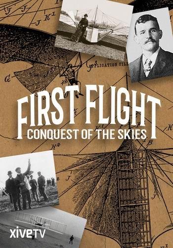 Первый полёт. Завоевание небес / First Flight: Conquest of the Skies (2016) SATRip