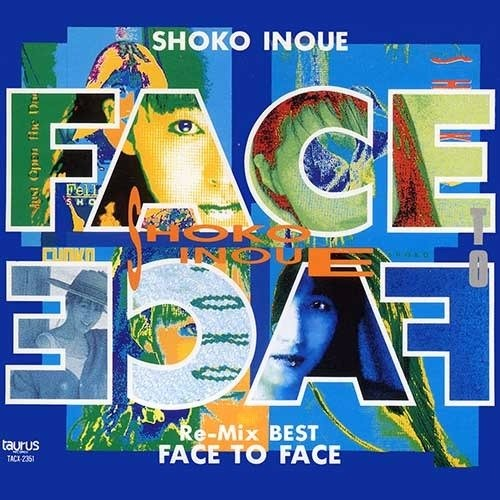 20181004.2156.14 Shoko Inoue - Re-Mix BEST FACE TO FACE (1991) cover.jpg