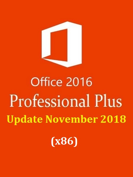 Office 2016 Pro Plus VL Multi-22 (x86) November 2018