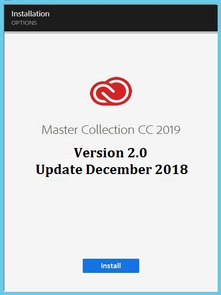 Adobe Master Collection CC 2019 v2.0 by M0nkrus