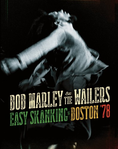 Bob Marley And The Wailers - Easy Skanking in Boston 78 (2015, BDRip 1080p)