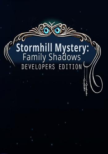 Stormhill Mystery: Family Shadows. Developers Edition / Тайна Штормхилла: Тени прошлого