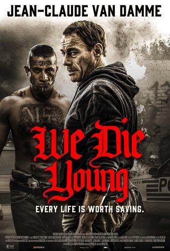 We Die Young 2019 1080p WEB-DL DD2 0 H264-CMRG