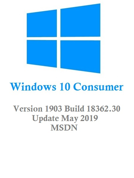 Windows 10 Consumer Edition v1903 (x64-x86) MSDN Update May 2019