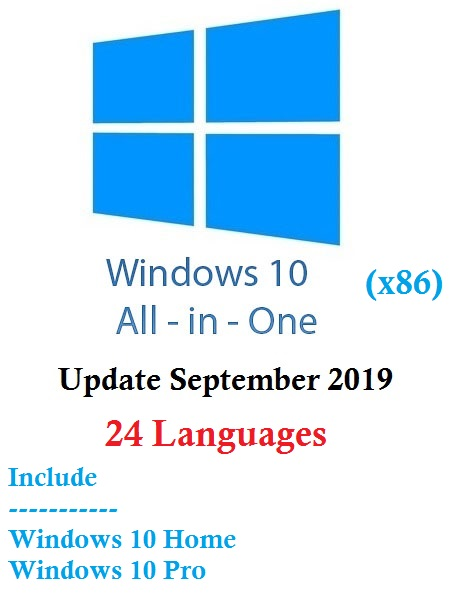 Windows 10 Home-Pro 19H1 Multi-24 (x86) September 2019-Gen2   Size 8.8 GB