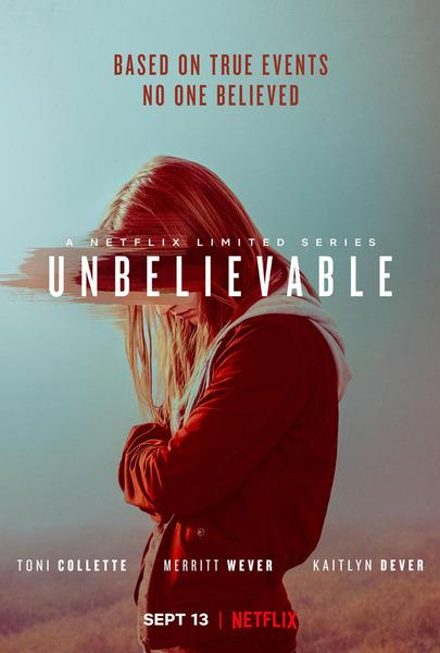 Невероятное / Unbelievable [Сезон: 1] (2019) WEB-DL 1080p | VSI Moscow