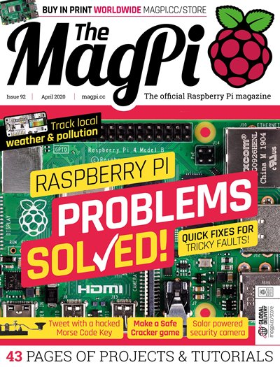 The MagPi - Issue 92 2020