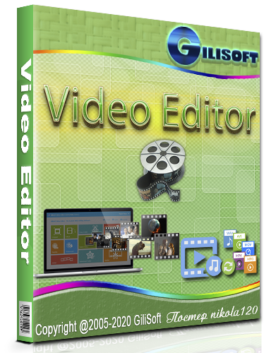GiliSoft Video Editor 13.1.0 RePack (& Portable) by Dodakaedr [2020, Ru/En]
