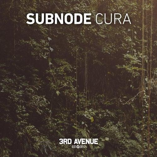 Subnode - Cura (Original Mix) [2020]