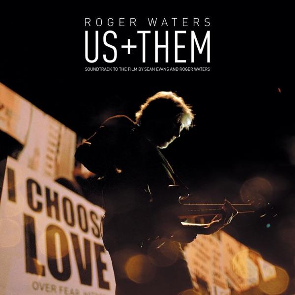 Roger Waters - Us + Them (2020) FLAC скачать торрентом