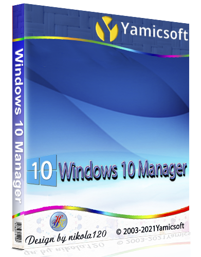 Windows 10 Manager 3.4.1.0 RePack (& Portable) by KpoJIuK [2021,Multi/Ru]
