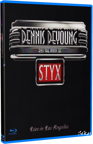 Dennis DeYoung - And the Music of Styx (2014, Blu-ray)