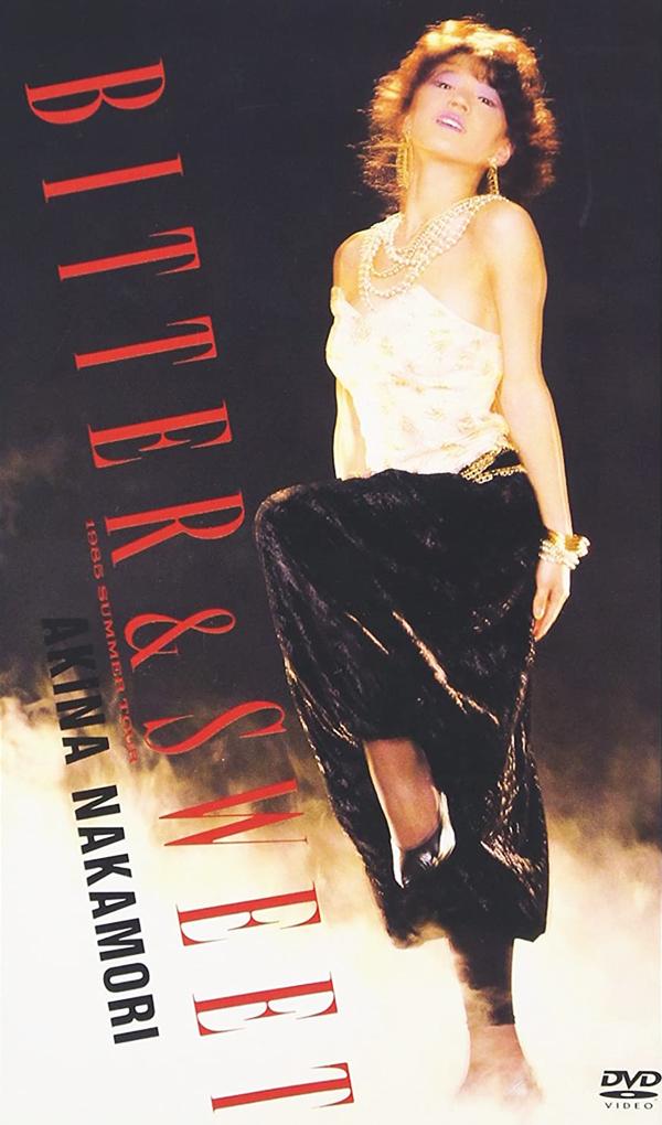 20210720.1944.1 Akina Nakamori - Bitter  Sweet 1985 Summer Tour (DVD) (JPOP.ru) cover.jpg