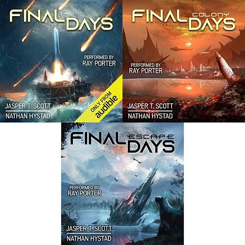 Final Days Series Book 1-3 - Nathan Hystad, Jasper T. Scott